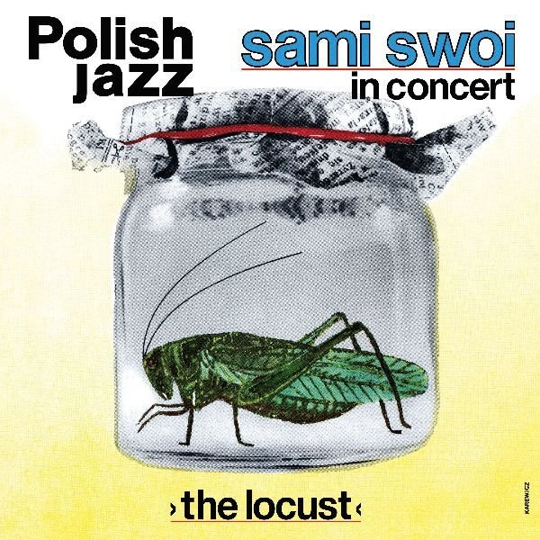 the-locust-polish-jazz-volume-67-b-iext52801883.jpg.f5ba80c170ef2ce611e6b5f10581b4f2.jpg